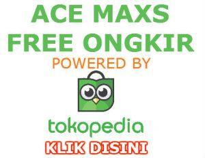promo ace maxs gratis ongkir